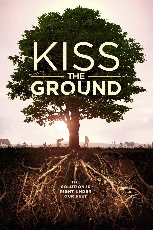 Kiss the ground - film